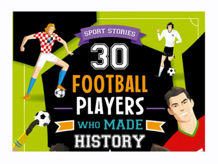 Anthology book - 30 football players who made history